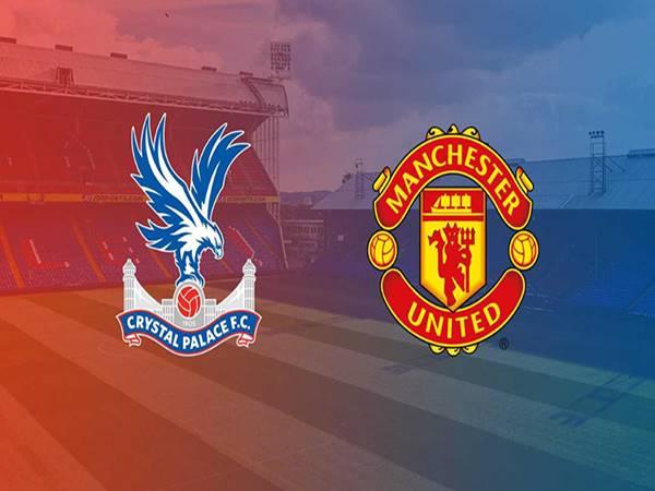 Soi kèo Crystal Palace vs Manchester United vào 3h15 ngày 4/3