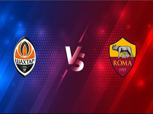 Nhận định Shakhtar Donetsk vs AS Roma – 00h55 19/03, Cúp C2 Châu Âu