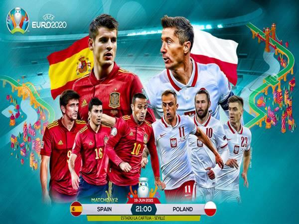 Nhận định Tây Ban Nha vs Ba Lan, 02h00 ngày 20/06 VCK Euro