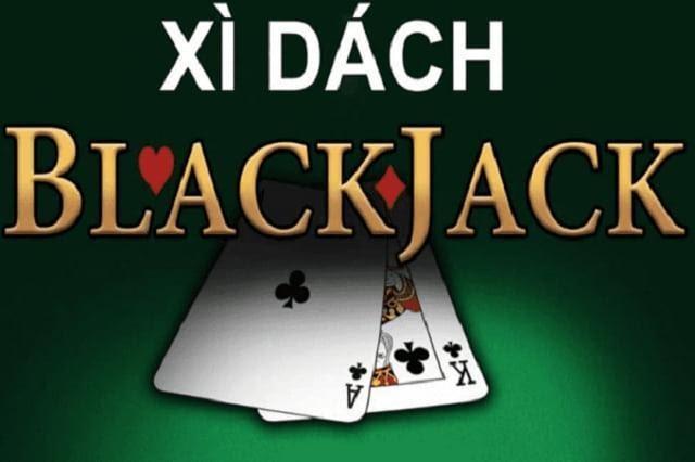 Chơi bài xì dách Blackjack